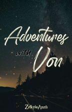 Adventures with Von by ZelkyieAnn