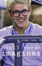 Niall Horan Imagines by _niam_love_