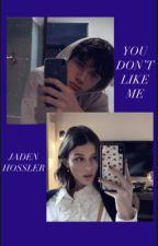you don't like me - Jaden hossler by maddielance_