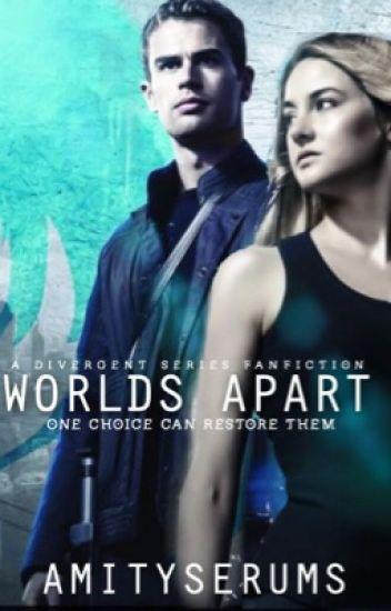 Worlds Apart-after allegiant