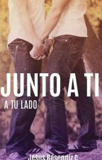 Junto A Ti (GAY)  by ResendizCruz