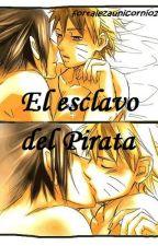 El esclavo del pirata (oneshot) by fortalezaunicornio24