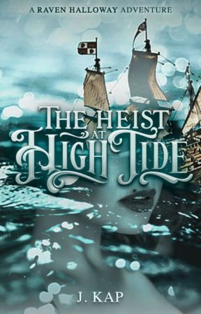 The Heist at High Tide by kapdragon