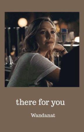 there for  you | WandaNat by fadeadfeelings