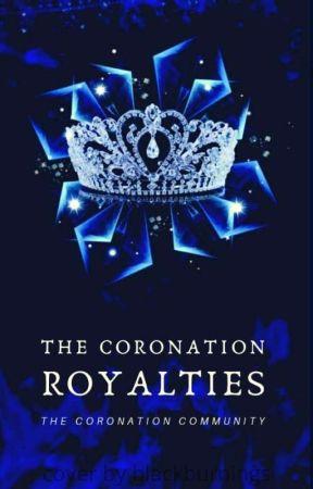 The Coronation Royalties by TheCoronation2020