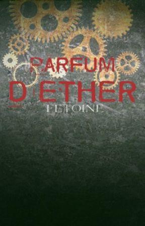 Parfum d'Éther by fetoine