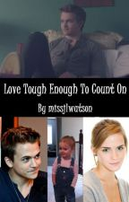 Love Tough Enough To Count On (Hunter Hayes FanFiction) by missjlw