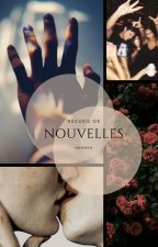Recueil de Nouvelles by Nenwen