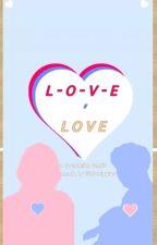 L-O-V-E, Love - [Smosh] Courtmien / Courtamien by littlebiggies