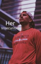 Her Insecurities by yungklnv
