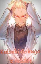 N𝕠 𝕨𝕒𝕪 𝕀 𝕝𝕠𝕤𝕖... |Katsuki Bakugo x Reader| by NikkanLen