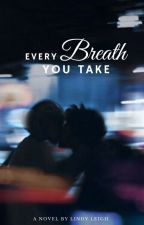 Every Breath You Take by _Lindy_L_