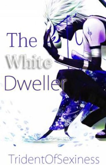 The White Dweller [Hatake Kakashi] [Multi-Generation] by TridentOfSexiness