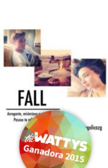 Fall ✔️ || #Wattys2015