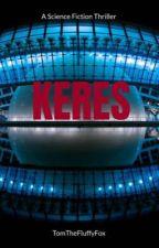 KERES by TomTheFluffyFox