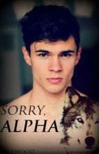 Sorry, Alpha by ravewood