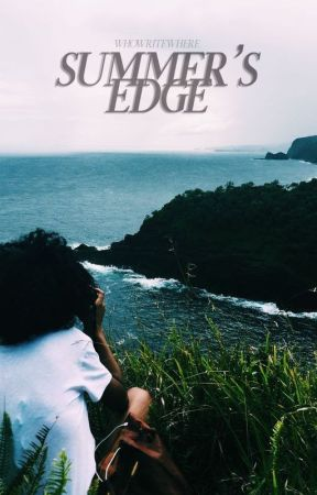 Summer's Edge by whowritewhere