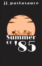 summer of '85 • bxb by wayward-pickle