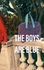 THE BOYS ARE BLUE | MULTI by xoxoTiller