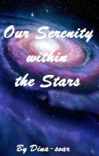 Our Serenity within the Stars    BTS x Reader by Dina-soar