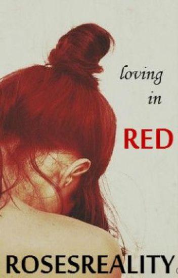 Loving in Red