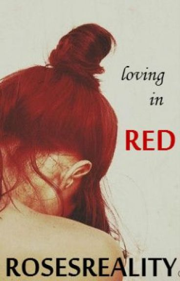Loving in Red by RosesReality