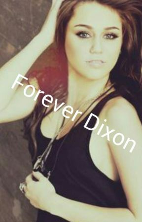♡Forever Dixon♡ by AddictionToDixon