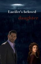 Lucifers beloved daughter by Sterre456