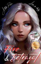 Fire & Betrayal ( A Loki FanFic ) by Cady-Pie