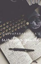 Curvaparabolica's writer's guide by curvaparabolica