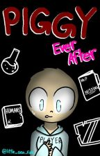 Roblox: Piggy Ever After by Little_SeaFish_