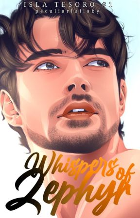 Isla Tesoro #1: Whispers of Zephyr (SOON) by peculiarlullaby