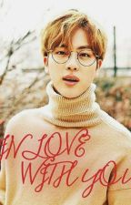 In love with you || Jin + bts kids ff || by bangtan07ff