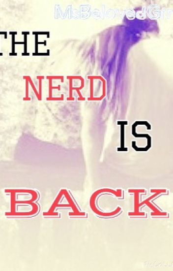 The Nerd Is Back