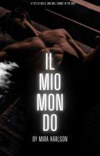 IL Mio Mondo (Boundless love) by MiraHarlson