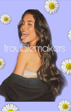 Troublemakers by -kmikaelsxn