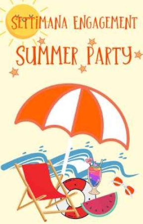 Summer Party - Settimana Engagement by AmbassadorsITA