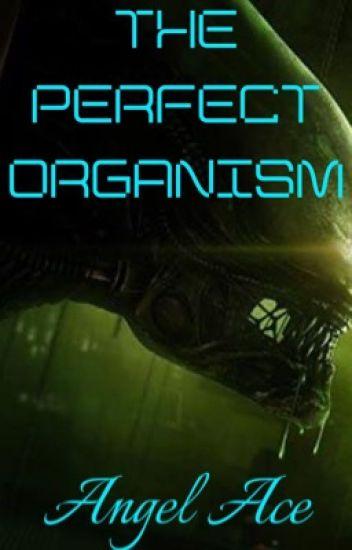 The Perfect Organism (BWWM)