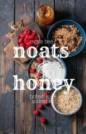 Noats & Honey by seasidebreezes