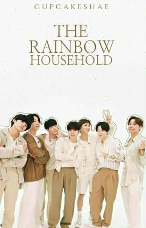 The Rainbow Household •°• BTS by CupcakeShae