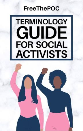 Terminology Guide for Social Activists by FreeThePOC