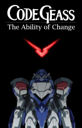 Code Geass: The Ability of Change by Zairrif