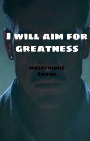 I will aim for Greatness. Richtofen X M!reader by teddyteddy_pie