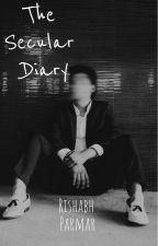 The Secular Diary by rishabhparmar6