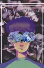 .•°¤* ꜱᴛᴏᴘ ᴀᴄᴛɪɴɢ ʟɪᴋᴇ ᴛʜᴀᴛ *¤°•. by gardenshnail