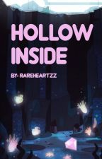 Hollow Inside by rareheartzz