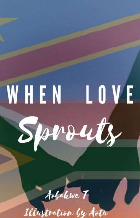 When Love Sprouts by TheeGirl_A