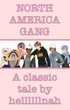 North America Gang (countryhumans) by hellllllnah