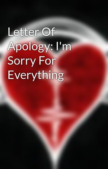 Sorry For Everything Letter from a.wattpad.com