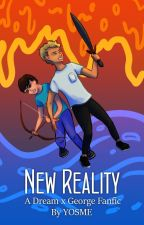 New Reality: A Dream x George Fanfic by YouOnlySeeMyEyes